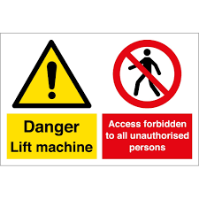 Lift Machine Access Forbidden To Unauthorised Persons Signs