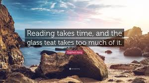 Stephen King Quote Reading Takes Time And The Glass Teat Too Much