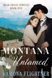 Title Montana Untamed Bear Grass Springs Book One Author Ramona