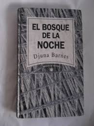 El Bosque De La Noche Djuna Barnes Tapa Dura - Bs. 279.950,00 En ... Djuna Barnes Quote I Can Draw And Write Youd Be Foolish Berenice Abbott Man Rays Studio 1925 30 Best Images On Pinterest Writers 1920s Books Nightwood Revisited Djuna_barnes Twitter Embracing The Quirkiness Of New Hampshire Public Radio Until Churn Milk Joan Translating To Film An Interview With Daviel Shy Brunos Weekly Volume 2 Number 18 28 Barnes Djuna Life Death Of Gonzo Greta Garbo American