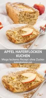 apfel haferflocken kuchen ohne zucker gesundes fitness