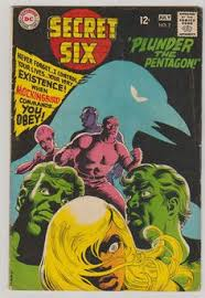 Secret Six Vol 1 2 Silver Age Comic Book By RubbersuitStudios