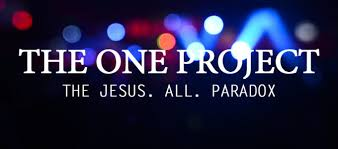 The One Project Jesus All Paradox Part 3