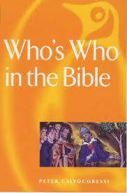 Whos Who In The Bible By Peter Calvocoressi