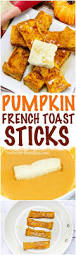 Cracker Barrel Pumpkin Custard Ginger Snaps Nutrition by Pumpkin French Toast Sticks Recipe Fall Breakfast Pumpkin