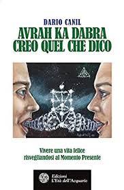 Was Kostet Eine Kã Che Leicht Avrah Ka Dabra Creo Quel Che Dico Vivere Una Vita Felice Risvegliandosi Al Momento Presente Italian Edition