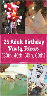 40th Birthday Decorations For Him by 25 Birthday Party Ideas 30th 40th 50th 60th Tip Junkie