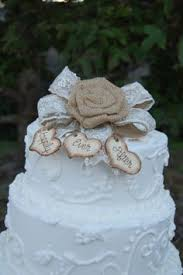Rustic Cake Topper Burlap Love It But Maybe Just As A Bow