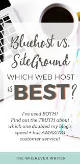 Bluehost Vs. SiteGround Review: Which One Made My Site 2 Times ... Best Free Blogging Sites In 2017 Compare Platforms Infographic 4 Best Web Hosting Companies Belito Mapaa Blog Web Hosting 25 Cheap Web Ideas On Pinterest Insta Private Selfhost And Monetize Your Blog With Siteground 60 Off Hosting 39 Website Templates Themes Premium 1026 Best Images Service Are You Terrified Of Choosing A For Your Blog Business Website Uae Practices Prolimehost Some Factors Of Effective Wordpress 2018 How To Start A