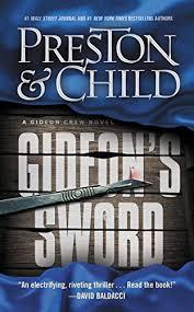 Gideons Sword Gideon Crew Series Book 1 By Preston Douglas Child