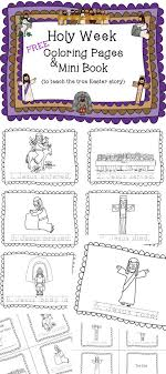 FREE Coloring Pages And Mini Book Holy Week Teach The True Story Of Easter