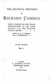 The Political Writings Of Richard Cobden Vol 1
