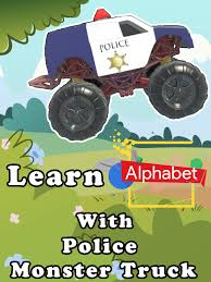 Watch 'Learn Alphabet With Police Monster Truck' On Amazon Prime ... Monster Truck Stunts Trucks Video For Kids Cartoon Batman Monster Truck Video 28 Images New School Buses Teaching Colors Crushing Words Amazoncom Counting 123 Learn To Count From 1 To 10 Cartoons For Children Educational By Kids Game Play Toy Videos Gambar Jpeg Png Fire Rescue Vehicle Emergency Learning Numbers Song Michaelieclark Heavy Cstruction Mack Truck Lightning Mcqueen