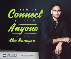 100 John Elrod How To Connect With ANYONE With Alex Banayan Hal