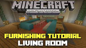 minecraft xbox 360 house furnishing tutorial episode 3 living