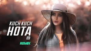kuch kuch hota hai remix mp4 mp3 daily