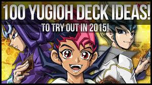 100 yu gi oh deck ideas for 2015 youtube