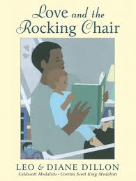 Love And The Rocking Chair: Diane Dillon, Leo Dillon ...