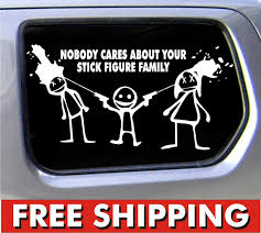 Nobody Cares About Your Stick Figure Family Funny Stickers Car ... Nobody Cares About Your Stick Figure Family For Jeep Wrangler Free Shipping Bitch Inside Bad Mood Graphic Funny Car Sticker For Stickers Fun Decals Cars Best Paper Printer Tags Matte Truck Personality Warning Boobies Make Me Smile Own At Home Fridge Ideas On Pinterest Bessky 3d Peep Frog Window Decal Graphics Back Off Bumper Humper Tailgate Vinyl Creative Mum Baby Board Waterproof My Guns Auto Prompt Eyes