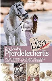 ponykekse die besten pferde leckerlis backen für pferde