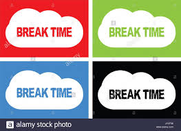 BREAK TIME Text On Cloud Bubble Sign In Color Set