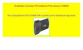 zweibrüder led lenser p7r ledlenser p7 r schwarz s 9608 r