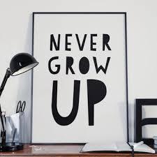 Never Grow Up Peter Pan Quote Playroom Wall Art Children Print Nursery