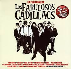 Lo Esencial De Los Fabulosos Cadillacs Los Fabulosos Cadillacs