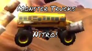 100 Monster Truck Nitro S S GamePlay With A