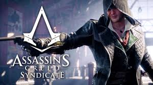 Assassins Creed Syndicate Jacob Trailer YouTube
