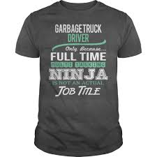 Awesome Tee For Garbage Truck Driver Driver Sample Rumes Gogoodwinmetalsco Inside The Deadly World Of Private Garbage Collection Digg Truck Runs Over Woman In Garden Grove Kills Her Abc7com Video Examined After Worker Injured Dtown Caucasian White Man Driving A Truck And Unloading Waste How To Become A Collector With Pictures Wikihow Question Why Do Some Garbagemen Block Streets Rember This Nov 11 Veterans Continue Serve Us Every Day Free Download Garbage Jobs Houston Tx Entrylevel Jobs No Experience