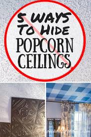 Scrape Popcorn Ceiling Dry by 151 Best Images About Diy Walls Ceilings And Floors On Pinterest