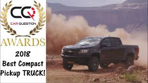 2018 Best COMPACT Pickup TRUCK To BUY! | CarQuestion Awards 2018 ... Best Compact And Midsize Pickup Truck The Car Guide Motoring Tv In Class Allweather Midsize Or Compact Pickup Truck 2016 15 Car Models That Automakers Are Scrapping 2018 Trucks Image Of Vrimageco Choose Your Own New For Every Guy Mens Consumer Reports Names Best Every Segment Business Reviews This Chevy S10 Xtreme Lives Up To Its Name With Supercharged Ls V8 Compact Truck Buy Carquestion Awards Hottest Suvs And For 2019