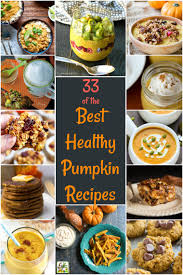 Pumpkin Desserts Easy Healthy by 33 Of The Best Healthy Pumpkin Recipes This Mama Cooks On A Diet