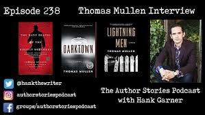 Thomas Halloween Adventures 2006 by 238 Thomas Mullen Interview U2013 The Author Stories Podcast