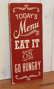 Todays Menu Sign Eat It Or Go Hungry Kitchen Decor Brown Rustic Red Tan Wood Humor