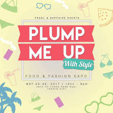 Plump Me Up With Style Food And Fashion Expo