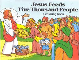 Coloring Book Jesus Feeds 5000 People