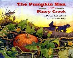 The Pumpkin Man From Piney Creek