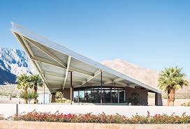 100 Palm Springs Architects The Making Of Modernist In 5 Buildings Architecture