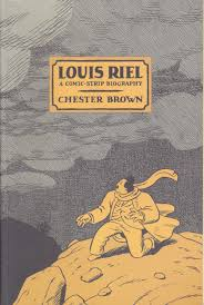 Louis Riel By Chester Brown First Edition