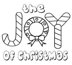 Joy Coloring Pages 15 The Of Christmas For Everyone Page