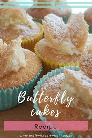 Butterfly Cakes Are The Classic Tea Time Treat And You Know I Do Love A Bit Of Cake With Cup Kids To Bake Them As Well Eat