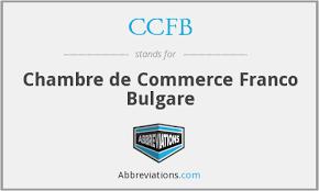 chambre de commerce franco ccfb chambre de commerce franco bulgare