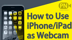 Use iPhone iPad as WebCam on PC Mac for FREE Without JailBreak