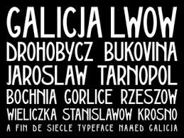 His Galicia Font Is Based On A Poster Printed In 1911 By The Piller Neumann Print Shop Artist Unknown