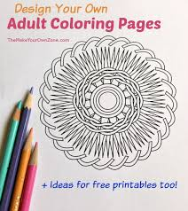 Design And Print Your Own Adult Coloring Pages