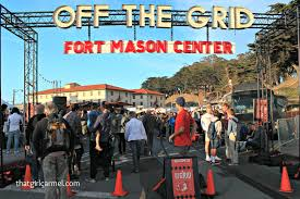 Off The Grid San Francisco - Thatgirlcarmel Food Trucks San Francisco Stock Photos Fort Mason Sterfoodblog Beach Fridays Saturdays At The Colwood Waterfront The 5 Musteat Dishes Off Grid Center Farmers Market California Markets Taste Sf Weekend Antigone Cutting Ball Lake Effect Spoon Diaries Tasty Attractions Of Thatgirlcarmel Looks To Add New Restaurant Chronicle