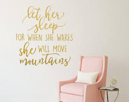 Let Her Sleep For When She Wakes Decal Baby Girl Nursery Wall Decal Girl Wall Decal