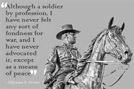 Ulysses S Grant Civil War Quotes
